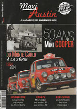 MAXI AUSTIN 2014 HS2 50 ANS DE MINI COOPER DE MONTE CARLO A LA SERIE 1964 2014