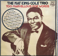 THE NAT KING COLE TRIO ~ TOO MARVELLOUS FOR WORDS LP RECORD MONO ~ CAPITOL LABEL