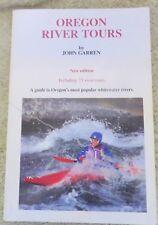 Oregon River Tours by John Garren 1991 Edition