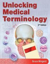 Unlocking Medical Terminology (2nd Editi