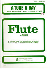 A TUNE A DAY FOR FLUTE, BOOK 2, by C.Paul Herfurth & Hugh M. Stuart, New Book