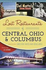 Lost Restaurants of Central Ohio & Columbus [American Palate] [OH]