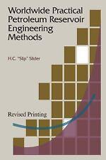 Worldwide Practical Petroleum Reservoir Engineering Methods by Slider, H. C.