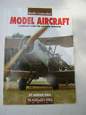 Radio Controlled Model Aircraft A Complete Guide for Absolute Beginners (Vale)