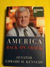 America Back on Track SIGNED Ted Kennedy