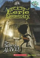The School Is Alive!: A Branches Book, Children Horror Fiction Fantasy NEW