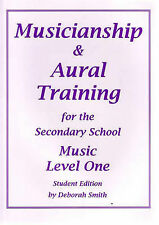 Musicianship and Aural Training for the Secondary School: Music Level One: Stude