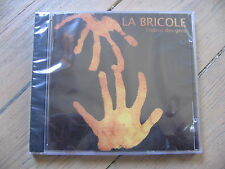 CD LA BRICOLE - L'ODEUR DES GENS  / neuf & scellé