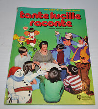 TANTE LUCILLE RACONTE French Story Book Carnaval Quebec 1978