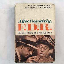 1959 JAMES ROOSEVELT & SIDNEY SHALETT-AFFECTIONATELY, F.D.R.-HARDCOVER BOOK-USA
