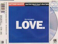 Arthur Baker & The Backbeat Disciples Message is love (1989) [Maxi-CD]