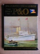 The Story of P & O: Peninsular and Oriental Steam Navigation Comp ..0297789651