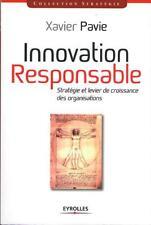 Innovation Responsable Stratégie & Levier Croissance Organisations XAVIER PAVIE