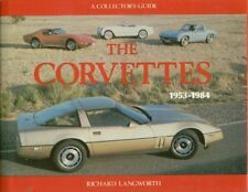 CHEVROLET CORVETTE 1953 - 1984 DESIGN DEVELOPMENT & PRODUCTION HISTORY BOOK