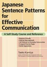 Japanese Sentence Patterns for Effective Communication: A Self-Study Course and