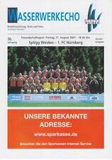 Programm SpVgg Weiden - 1. FC Nürnberg  31.08.2001 Freundschaftsspiel