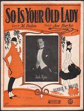 SO IS YOUR OLD LADY jazz song JOE BURKE & AL DUBIN battle of the Sexes 1926