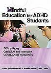 MIndful Education for ADHD Students: Differentiating Curriculum and Instruction