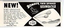 1958 Vintage Ad Bomber Twin Spinner Bushwhacker Fishing Lures