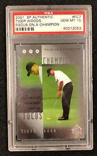 2001 SP Authentic Tiger Woods #FC-7 PSA 10 Gem Mint Focus on a Champion