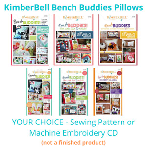 Kimberbell Bench Buddies Pillow Quilt Patterns ~ Sewing / Machine Embroidery CDs