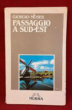 < L11 > PASSAGGIO A SUD-EST DI GIORGIO MOSER