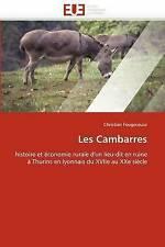 Les Cambarres: histoire et économie rurale d'un lieu-dit en ruine à Thurins en l