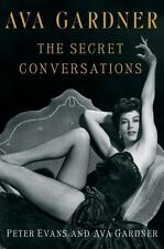 Ava Gardner: The Secret Conversations by Peter Evans & Ava Gardner HC - NEW!