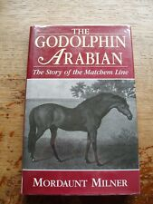 THE GODOLPHIN ARABIAN BY MORDAUNT MILNER