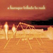 A BAROQUE TRIBUTE TO RUSH Instrumental Music CD Easy Listening TESTED