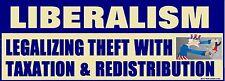 Conservative GOP Anti Liberalism Political Bumper Sticker