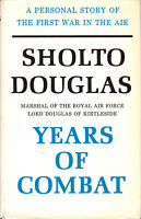 SHOLTO DOUGLAS Lord of Kirtleside YEARS of COMBAT ~ 1963 1st Ed HB DJ ~ RAF