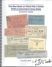 The New Book on World War 2 Italian POW & Interment Camp Notes 1st Ed 2018