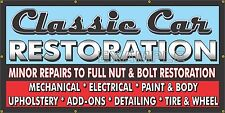 CLASSIC CAR RESTORATION OLD SCHOOL SIGN REMAKE BANNER SHOP GARAGE ART BIG 3 X 6