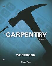 Carpentry by Floyd Vogt (2013, Paperback, Workbook)