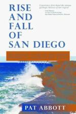 Rise and Fall of San Diego: 150 Million Years of History Recorded in Sedimentary