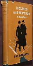 Holmes and Watson A Miscellany. by S.C. Roberts - 1st ed. London 1953 in DJ