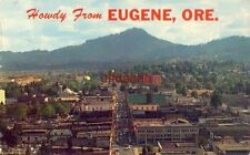 Howdy from EUGENE, OR. AS SEEN FROM SKINNERS BUTTE, home of Univ of Oregon