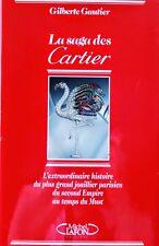 LA SAGA DES CARTIERS par Gilberte Gautier