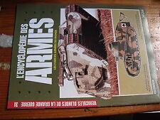 $$ Encyclopédie des armes N°31 Véhicules blindés de la Grande Guerre