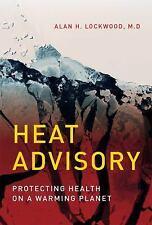 HEAT ADVISORY - LOCKWOOD, ALAN H. - NEW HARDCOVER BOOK