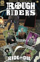 Rough Riders Ride Or Die Comic 2 Cover A First Print 2017 Glass Olliffe