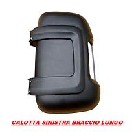 CALOTTA FIAT DUCATO SINISTRA NERA SPECCHIETTO BRACCIO LUNGO SINISTRO 2006>