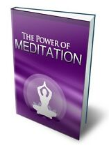 Power Of Meditation  + 10 Free eBooks With Resell rights ( PDF )