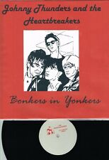 JOHNNY THUNDERS AND THE HEARTBREAKERS - BONKERS IN YONKERS LP