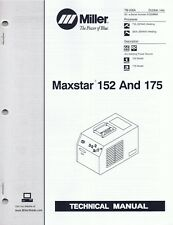00001E69 Maxstar 152 and 175 welder Technical Manual