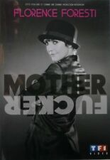DVD FLORENCE FORESTI - MOTHER FUCKER -