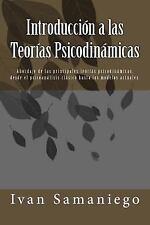 Introducción a Las Teorias Psicodinamicas : Abordaje de la Principales...