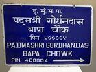 """Vintage Bombay Street Name Sign Padmashri Gordhandas Bapa Chowk Porcelain Rare""""F"""