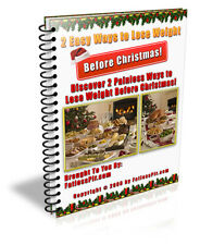 2 Ways to Lose Weight Before Christmas PDF eBook W/resale right